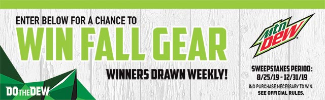 Mountain Dew® Fall Gear Sweepstakes Banner